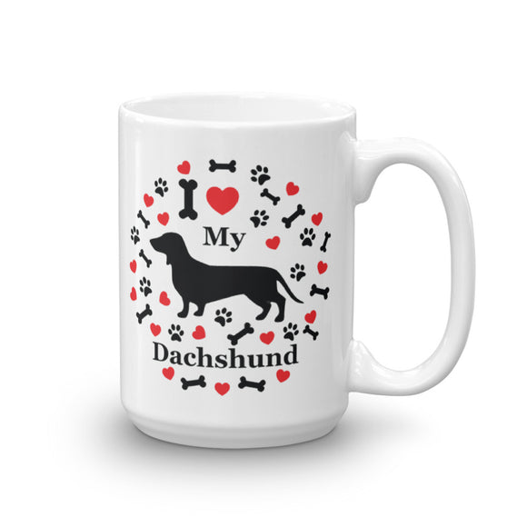 I love my Dachshund 15oz Coffee Mug