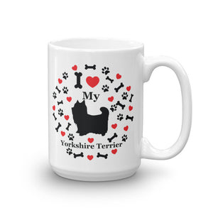 I love my Yorkshire Terrier 15oz Coffee Mug