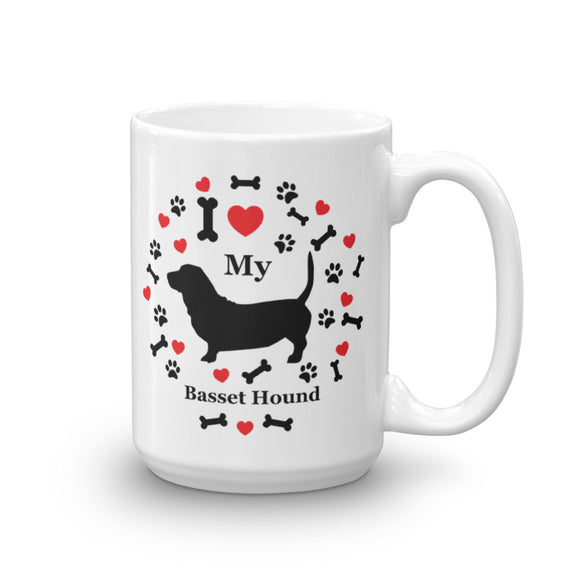 I love my Basset Hound 15oz Coffee Mug
