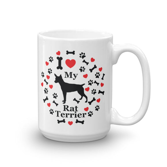 I love my Rat Terrier 15oz Coffee Mug