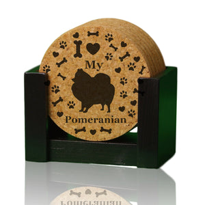 """I love my Pomeranian"" premium coaster set. Add a rustic or urban design Coaster Holder."