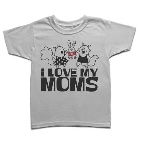 I Love My Moms - Gayby Apparel