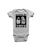 Raised by Bears - Gayby Apparel