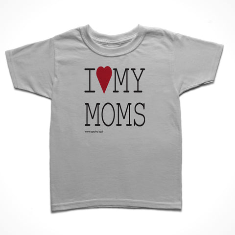I <3 My Moms - Gayby Apparel