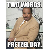 I Like Pretzel Day