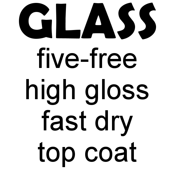 Glass 5-Free Fast Dry Top Coat