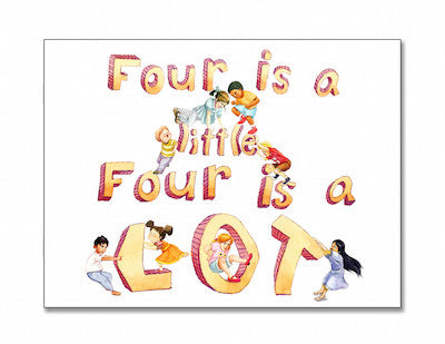 Four is a little, Four is a LOT, a birthday book for four-year-olds, paperback