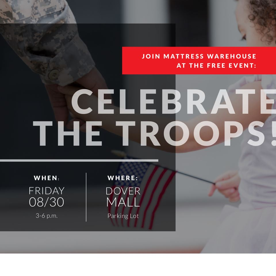 Mattress Warehouse Announces Participation in Celebrate the Troops event in Dover, DE                  class=