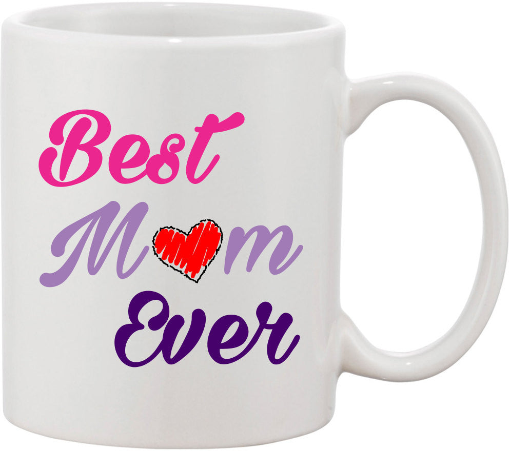 Mother's Day Gift, Best Mom Ever Coffee Mug, Mothers Day Mug, Coffee Mug for Mom, Gift for Mom, Mother's Day Present, Mother's Day Gift Idea