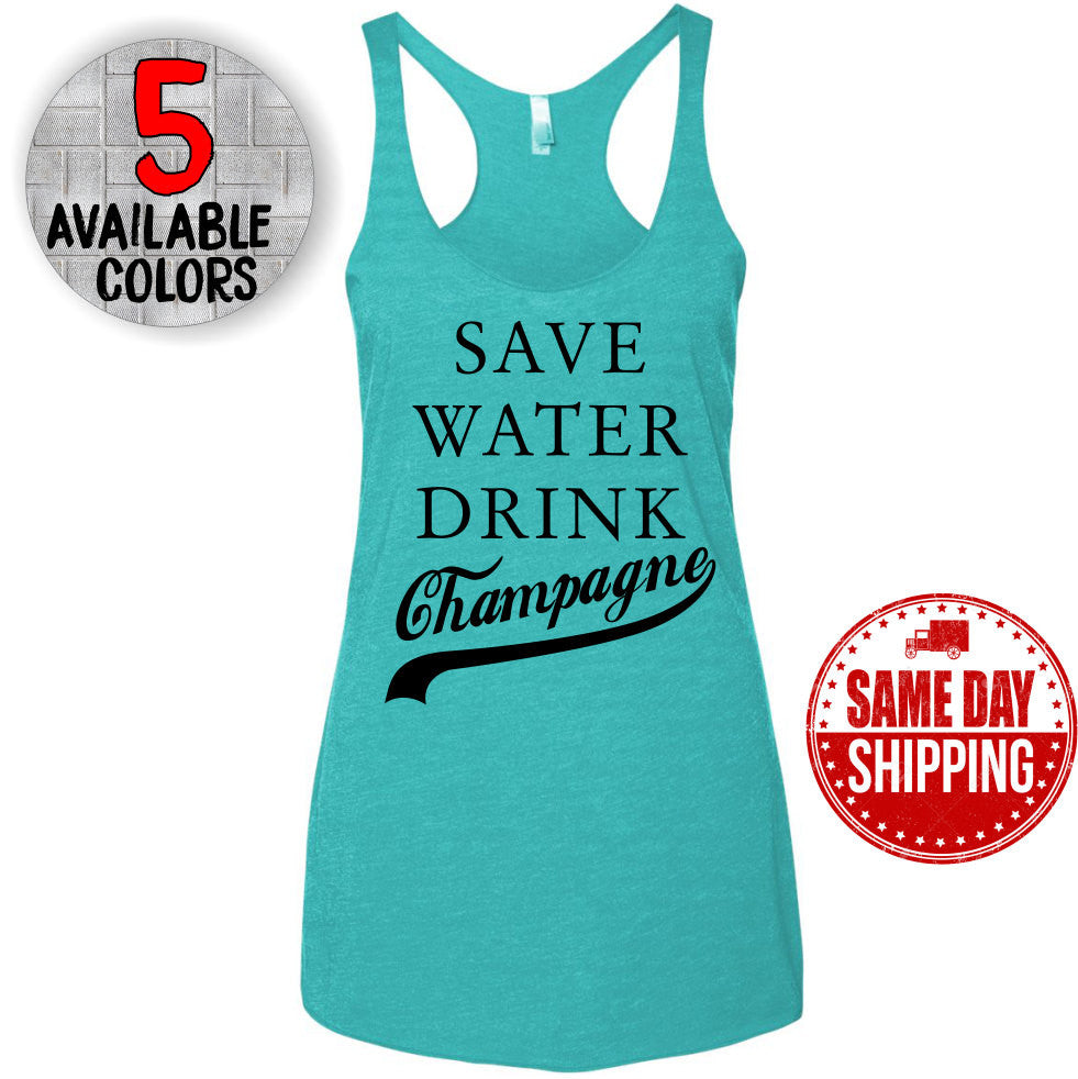 Save Water Drink Champagne Triblend Racerback Tank Top. Motivational Shirt - Yoga Shirt - Namaste Tank - Meditation Shirt. Workout Tank Top