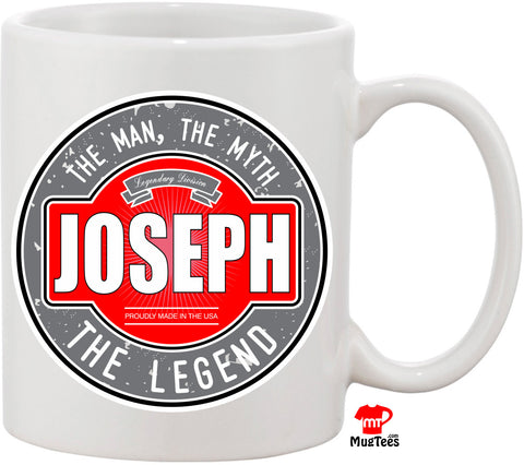 Joe The Man The Myth The Legend 11 oz Coffee Mug. Great Gift for Your Husband, Friend, or Family Member. Funny Coffee Mug Christmas Gift