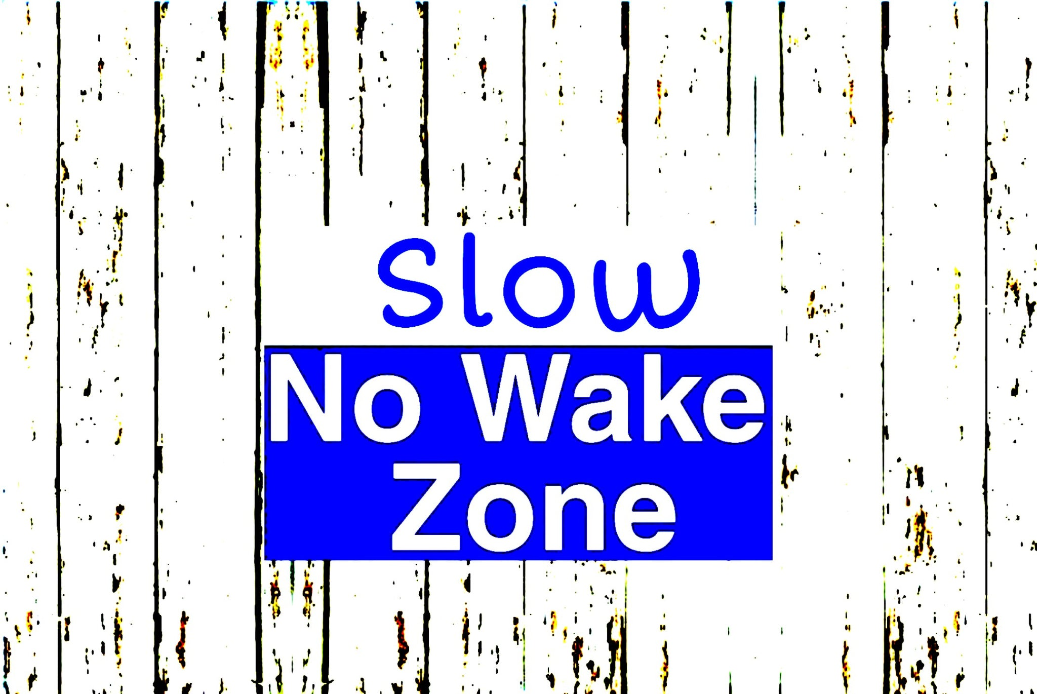 Pier 37 Custom Listing - Slow no Wake Zone Wood with Blue - Vinyl Boutique Shop