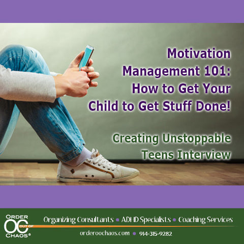 VIDEO DOWNLOAD: Motivation Management 101: How To Get Your Child To Get Stuff Done!