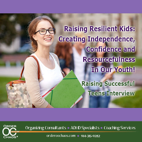 VIDEO DOWNLOAD: Raising Resilient Kids: Creating Independence, Confidence & Resourcefulness In Our Youth!