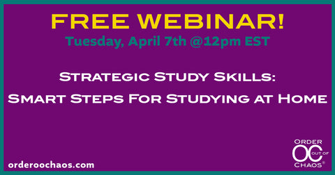 FREE WEBINAR: Strategic Study Skills: Smart Steps For Studying at Home