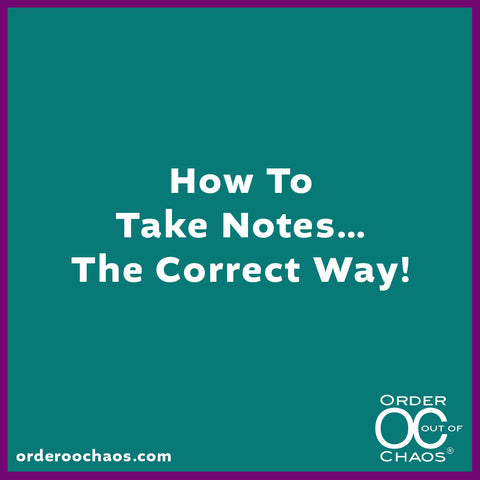 ONLINE VIDEO: How To Take Notes…The Correct Way!