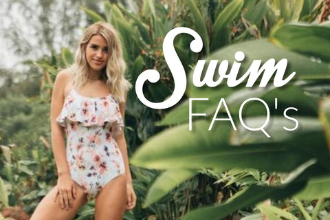 Swimsuit FAQ's