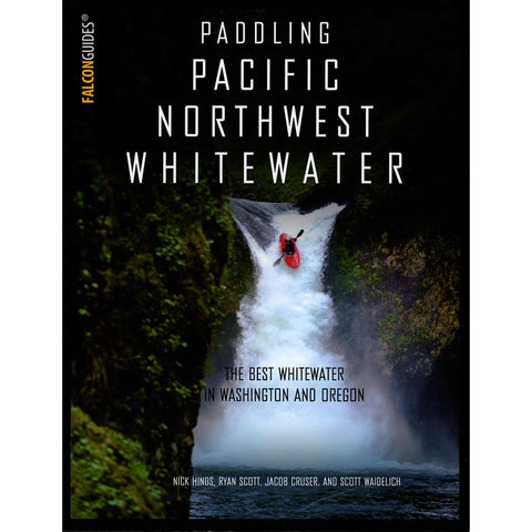 Paddling Pacific Northwest Whitewater Book