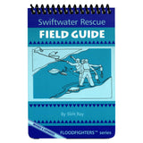 Swiftwater Rescue Field Guide Book