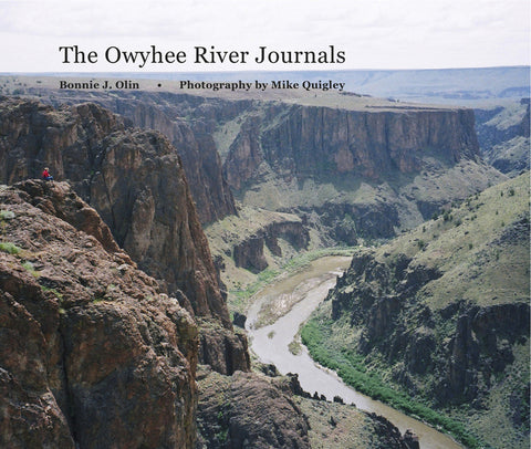 Owyhee River Journals - Bonnie Olin & Mike Quigley