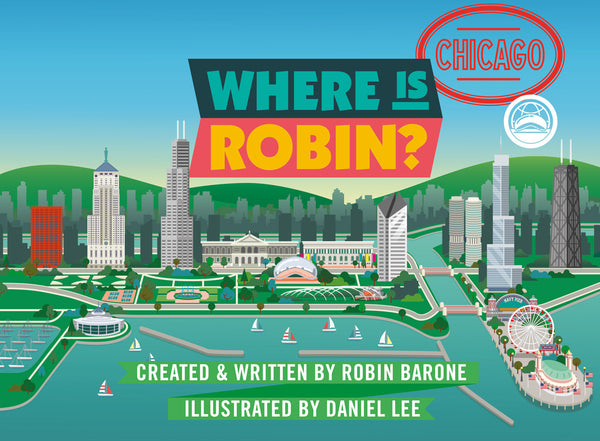 AVAILABLE JUNE 2019: WHERE IS ROBIN? CHICAGO