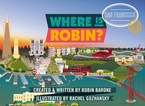 AVAILABLE SUMMER 2019: Where is Robin? San Francisco