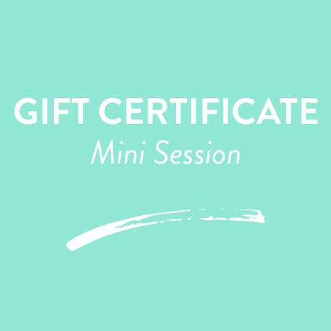 Gift Certificate - Mini Session