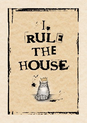 I Rule the House greeting card