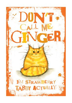 Don't Call me Ginger greeting card