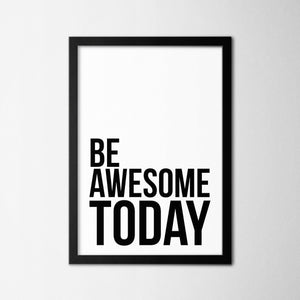 Be Awesome Today - Northshire