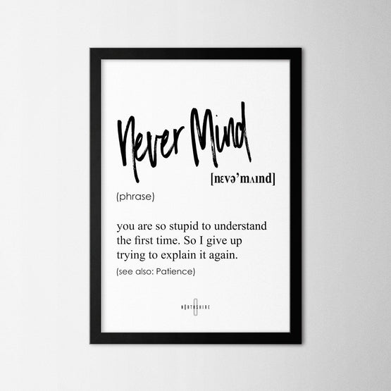 Never Mind - Northshire - Poster - Dekorasyon - Ev Dekorasyonu - Wall Art - Metal Wall Art - Decoration