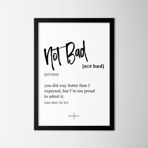 Not Bad - Northshire - Poster - Dekorasyon - Ev Dekorasyonu - Wall Art - Metal Wall Art - Decoration