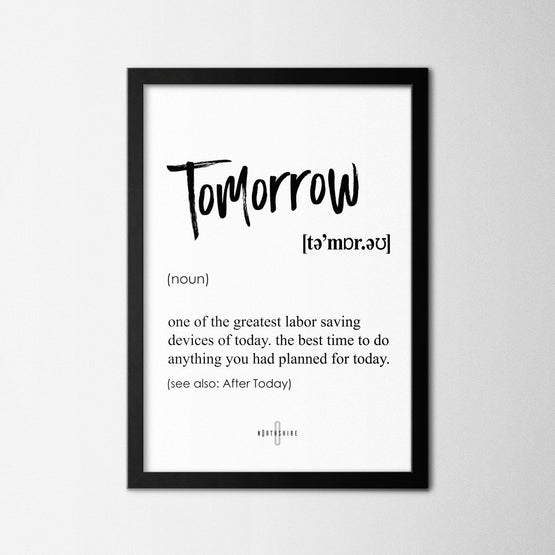 Tomorrow - Northshire - Poster - Dekorasyon - Ev Dekorasyonu - Wall Art - Metal Wall Art - Decoration