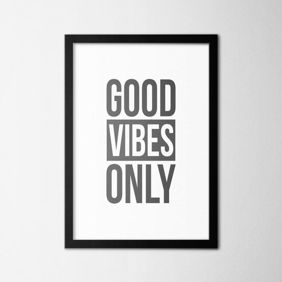 Good Vibes Only - Northshire - Poster - Dekorasyon - Ev Dekorasyonu - Wall Art - Metal Wall Art - Decoration