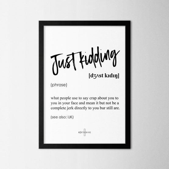 Just Kidding - Northshire - Poster - Dekorasyon - Ev Dekorasyonu - Wall Art - Metal Wall Art - Decoration