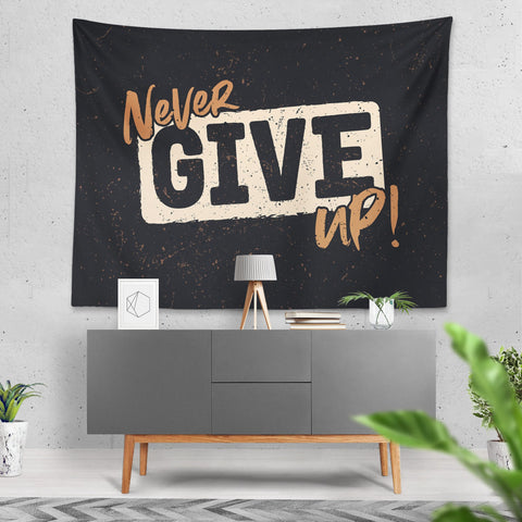 Never Give Up - Duvar Örtüsü - Northshire - Poster - Dekorasyon - Ev Dekorasyonu - Wall Art - Metal Wall Art - Decoration