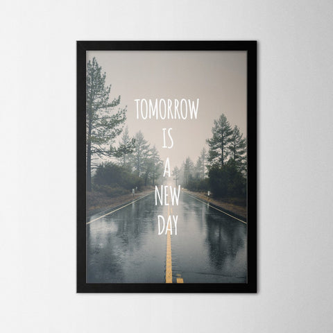 Tomorrow Is a New Day - Northshire Art Prints - Poster - Dekorasyon - Ev Dekorasyonu - Dekorasyon Fikirleri - Hediyelik