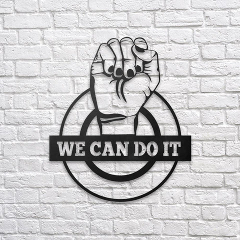 We can do it - Metal Poster - Northshire - Poster - Dekorasyon - Ev Dekorasyonu - Wall Art - Metal Wall Art - Decoration