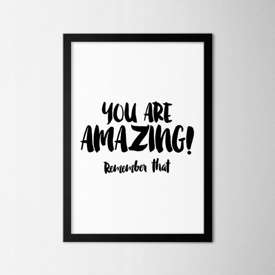 You are Amazing - Northshire - Poster - Dekorasyon - Ev Dekorasyonu - Wall Art - Metal Wall Art - Decoration