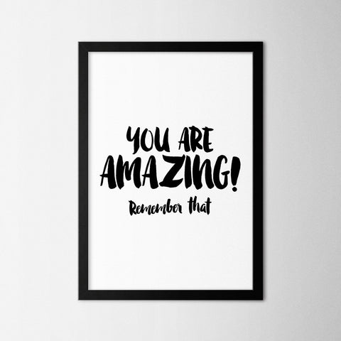 You are Amazing - Northshire Art Prints - Poster - Dekorasyon