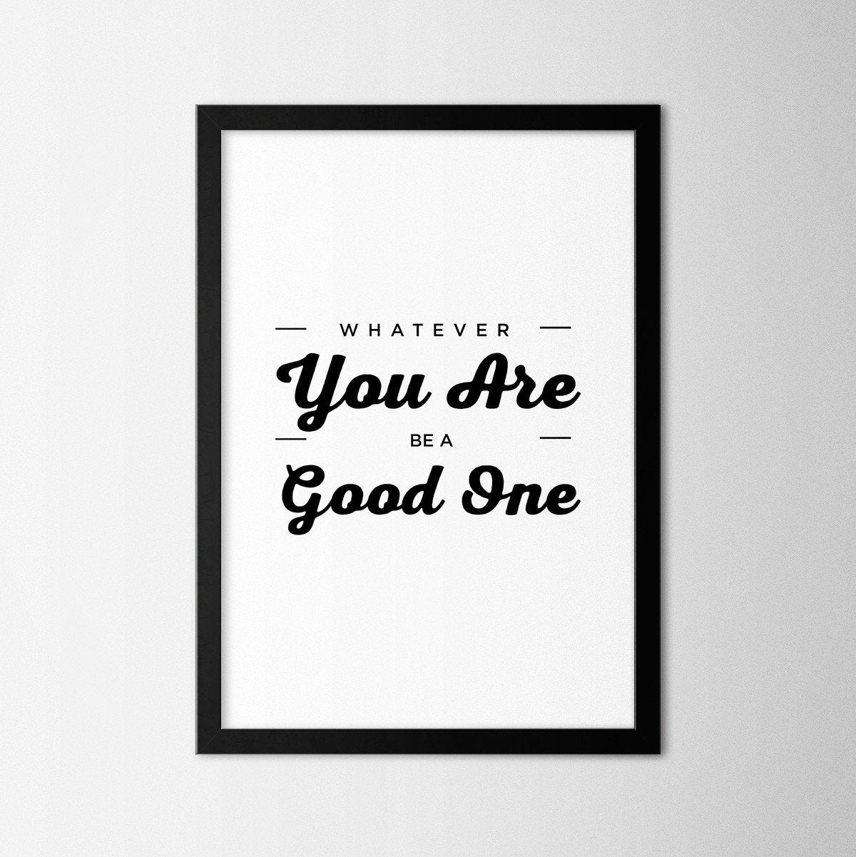 You are Good - Northshire Art Prints - Poster - Dekorasyon - Ev Dekorasyonu - Dekorasyon Fikirleri - Hediyelik