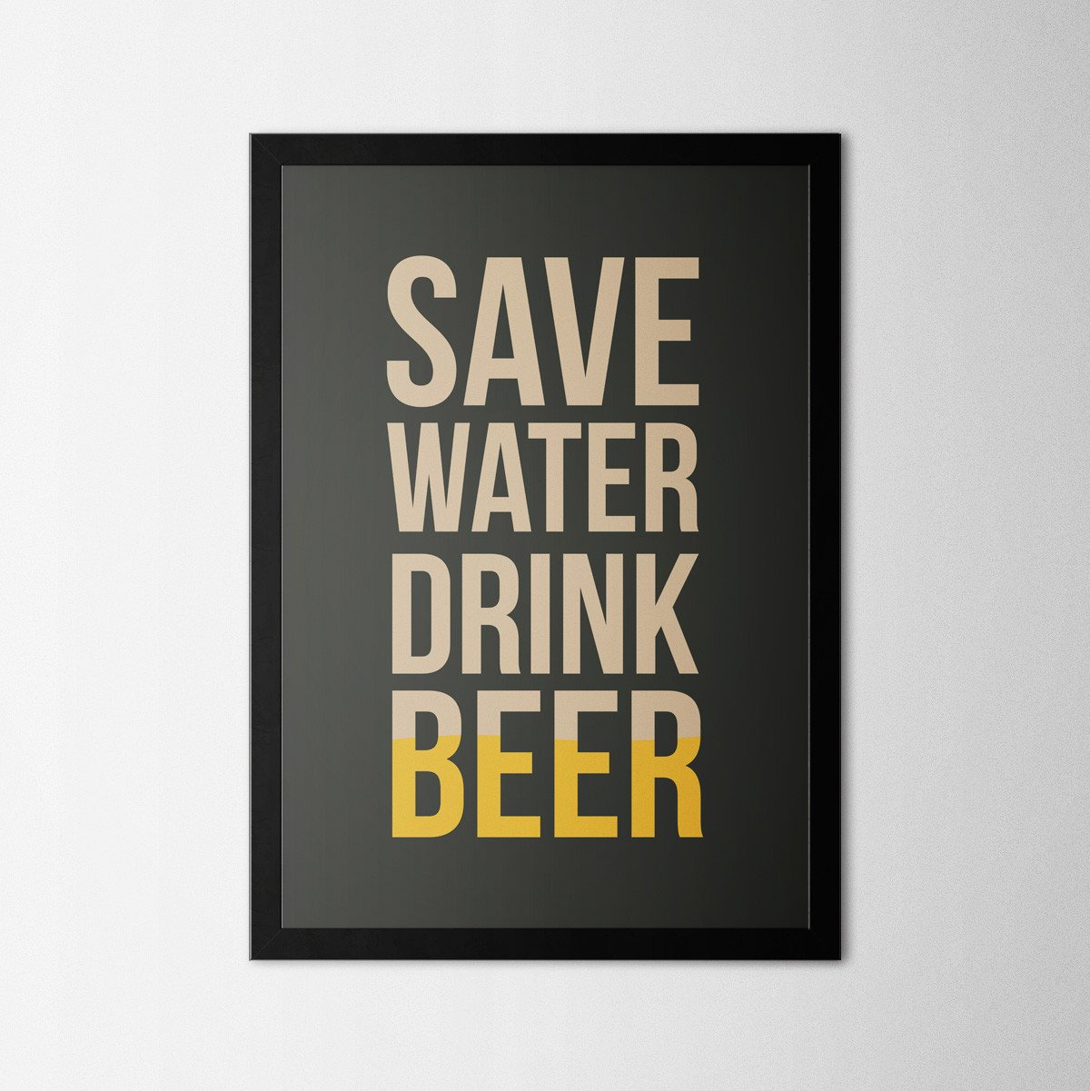 Drink Beer - Northshire Art Prints - Poster - Dekorasyon