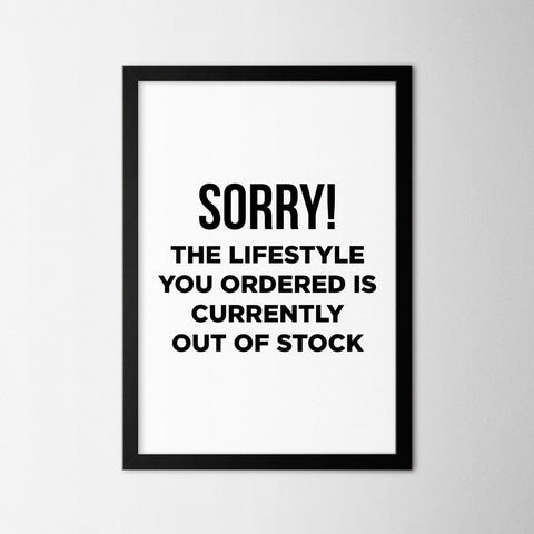 Lifestyle You Ordered - Northshire Art Prints - Poster - Dekorasyon