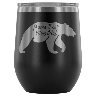 Mama Bear Wine Club Tumbler