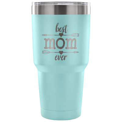 Best Mom Ever 30 oz. Tumbler (v.3)