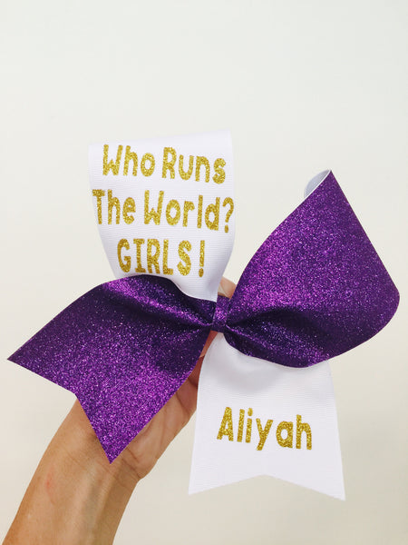 PERSONALIZED WHO RUNS THE WORLD? Girls!!! Cheer bow tic tic glitter