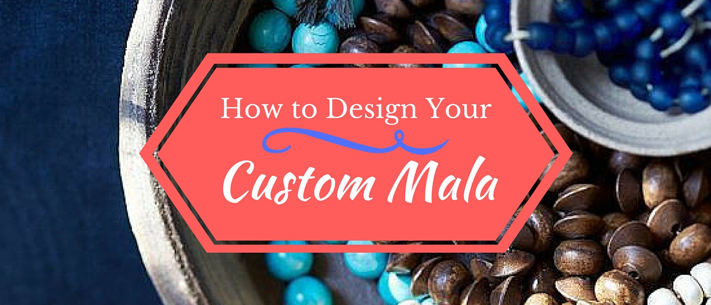 How to Manifest Your Intentions in a Custom Mala Made for You!