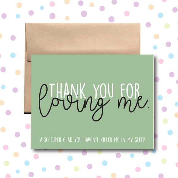 GC0100 Thank You for Loving Me Card