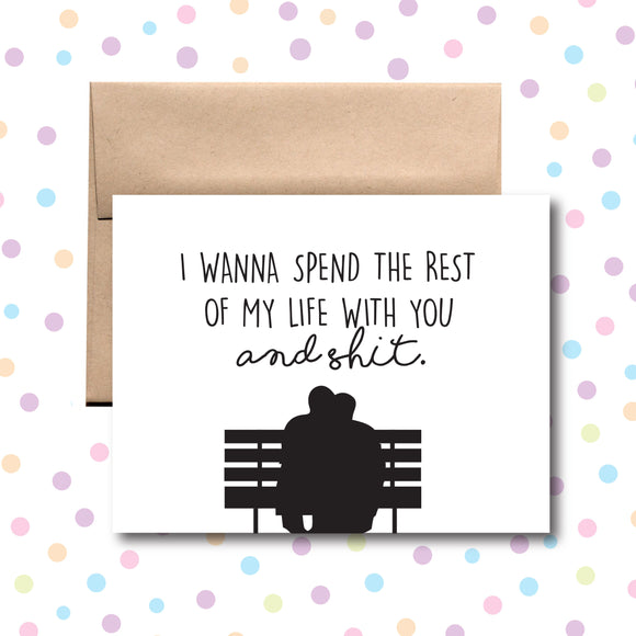 GC0177 I Wanna Spend the Rest of My Life With You Card