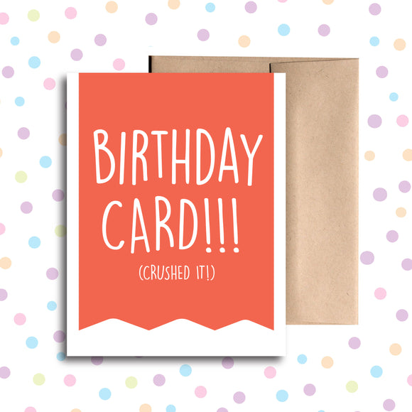 GC050 Birthday Card (Crushed It!) Card